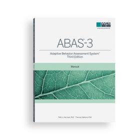 (ABAS™-3) Adaptive Behavior Assessment System™, Third Edition