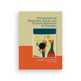 Foundations of Behavioral, Social, and Clinical Assessment of Children: Book and Resource Guide