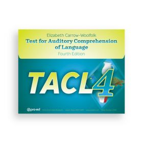 (TACL-4) Test for Auditory Comprehension of Language, Fourth Edition
