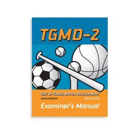 (TGMD-2) Test of Gross Motor Development, Second Edition