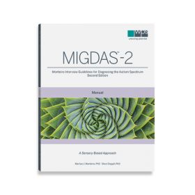 (MIGDAS-2) Monteiro Interview Guidelines for Diagnosing the Autism Spectrum, Second Edition