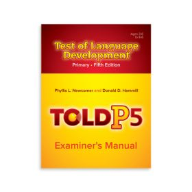 (TOLD-P:5) Test of Language Development–Primary, Fifth Edition