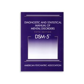 (DSM-5) Diagnostic and Statistical Manual of Mental Disorders, Fifth Edition
