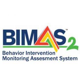 (BIMAS-2) The Behavior Intervention Monitoring Assessment System 2